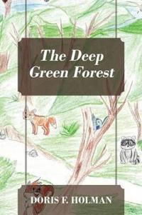 The Deep Green Forest