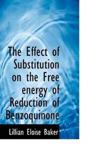The Effect of Substitution on the Free Energy of Reduction of Benzoquinone