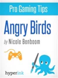 Angry Birds: Pro Tips for Getting Your Highest Scores