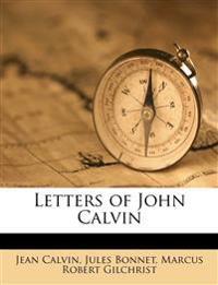 Letters of John Calvin Volume 4