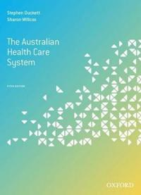 The Australian Health Care System, Fifth Edition