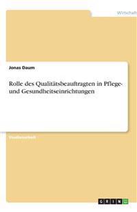 Rolle des Qualitätsbeauftragten in Pflege- und Gesundheitseinrichtungen