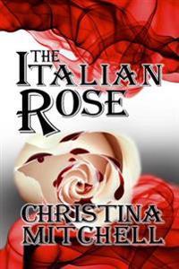 The Italian Rose