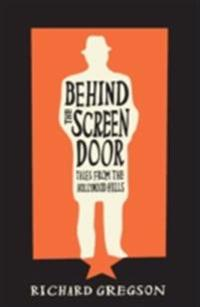 Behind the Screen Door