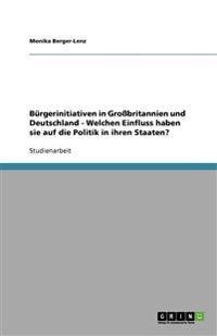 Burgerinitiativen in Grobritannien Und Deutschland - Welchen Einfluss Haben Sie Auf Die Politik in Ihren Staaten?