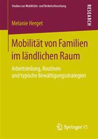 Mobilität Von Familien Im Ländlichen Raum