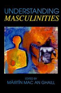 Understanding Masculinities