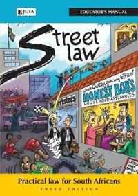 Street Law South Africa: Educator's Manual