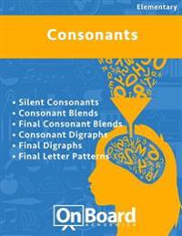 Consonants: Silent Consonants, Consonant Blends, Final Consonant Blends, Consonant Digraphs, Final Digraphs, Final Letter Patterns