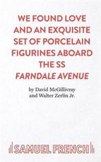 We Found Love and an Exquisite Set of Porcelain Figures Aboard the S.S.Farndale Avenue