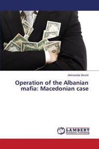 Operation of the Albanian Mafia