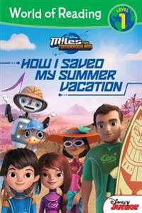 Miles from Tomorrowland: How I Saved My Summer Vacation