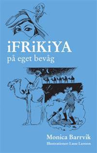 iFRiKiYA : på eget bevåg : svenskar och andra i förskingringen