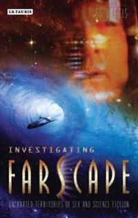 Investigating Farscape