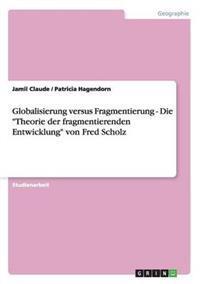 Globalisierung Versus Fragmentierung
