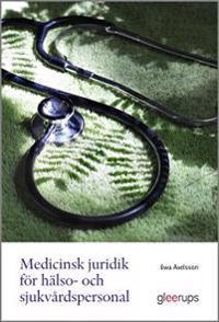 Medicinsk juridik för hälso- och sjukvårdspersonal