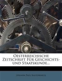 Oesterreichische Zeitschrift Fur Geschichts-Und Staatskunde...