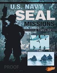 U.S. Navy Seal Missions: A Timeline