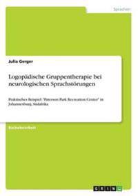 Logopadische Gruppentherapie Bei Neurologischen Sprachstorungen
