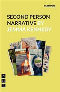 Second Person Narrative (NHB Modern Plays)