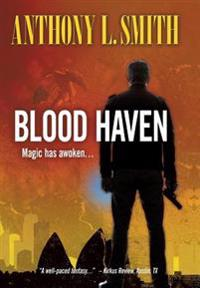 Blood Haven: Magic Has Awoken...