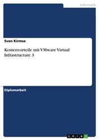 Kostenvorteile Mit Vmware Virtual Infrastructure 3