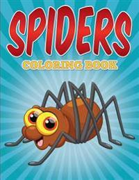 Spiders Coloring Book: Spiders Coloring Book for Kids