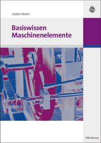 Basiswissen Maschinenelemente