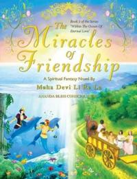 The Miracles of Friendship