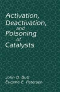 Activation, Deactivation, and Poisoning of Catalysts