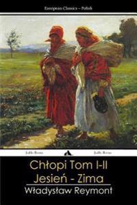 Chlopy - Tom I-II: Jesien - Zima