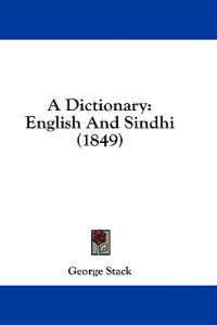 A Dictionary: English And Sindhi (1849)
