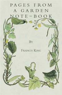 Pages From A Garden Note-Book