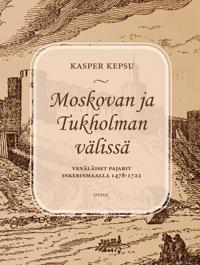 Moskovan ja Tukholman välissä