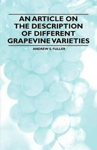 An Article on the Description of Different Grapevine Varieties