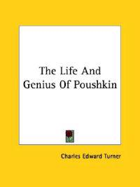 The Life and Genius of Poushkin
