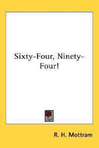 Sixty-four, Ninety-four!