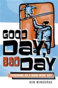 Good Day, Bad Day