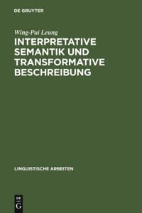 Interpretative Semantik und transformative Beschreibung