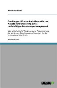 Das Rapport-Konzept ALS Theoretischer Ansatz Zur Fundierung Eines Nachhaltigen Beziehungsmanagement