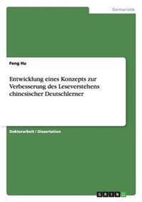 Entwicklung Eines Konzepts Zur Verbesserung Des Leseverstehens Chinesischer Deutschlerner
