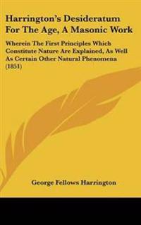 Harrington's Desideratum for the Age, a Masonic Work