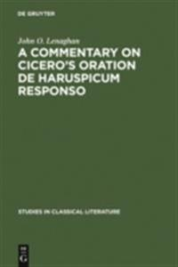 commentary on Cicero's oration De haruspicum responso