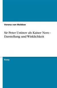 Sir Peter Ustinov ALS Kaiser Nero - Darstellung Und Wirklichkeit