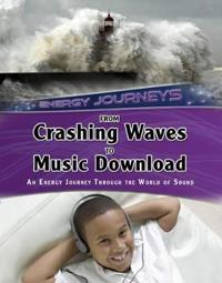 From crashing waves to music download - an energy journey through the world