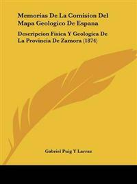 Memorias De La Comision Del Mapa Geologico De Espana