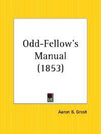 Odd-Fellow's Manual 1853