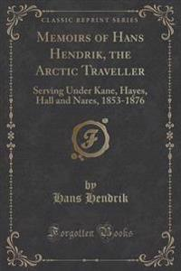 Memoirs of Hans Hendrik, the Arctic Traveller