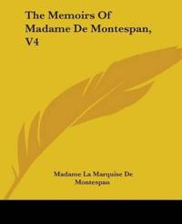 The Memoirs Of Madame De Montespan