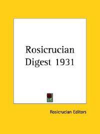 Rosicrucian Digest 1931